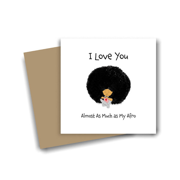 I Love You as Much as My 'Fro'