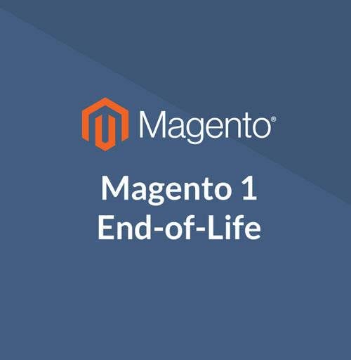 Magento 1.X End of Life. What does that mean for you if you're running Magento?