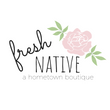Fresh Native