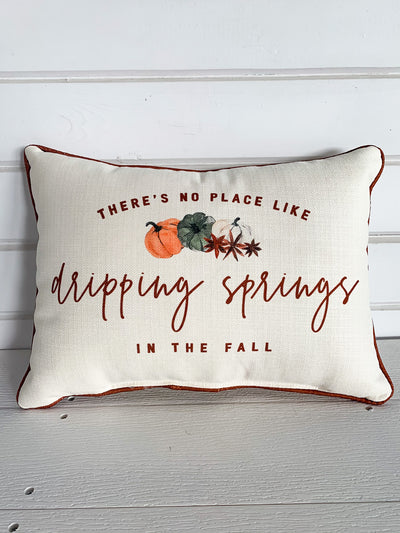 No Place Like Dripping Springs in the Fall Pillow