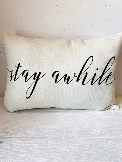 Stay Awhile Pillow