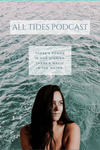 NEW: The ALL TIDES Podcast