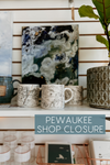 Pewaukee Shop Closure