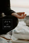 Zen at Home | Tips for Wellness in 2021