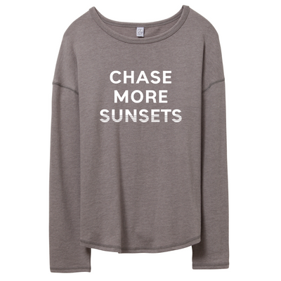 Chase More Sunsets Ladies Pullover