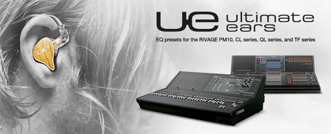 Ultimate Ears UE Yamaha EQ presets for the RIVAGE PM10, CL series, QL series, and TF series