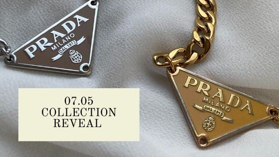 07.05 Collection Reveal
