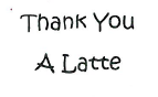 Thank You a Latte