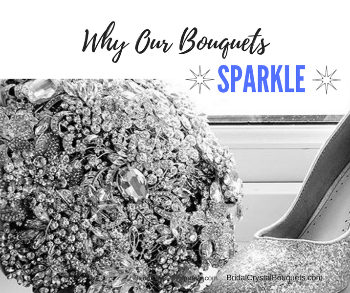 Why Do Our Brooch Bouquets Sparkle So Much?