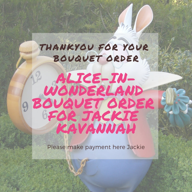 Customer Order For Jackie Kavannah For Your Bouquet Collection
