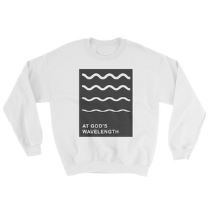 At God's Wavelength Sweatshirt