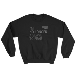 No Longer A Slave To Fear Govibly Sweatshirt