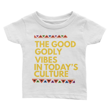 The Good Godly Vibes Culture Infant Tee