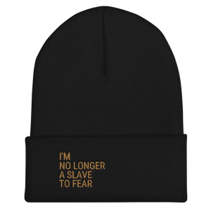 No Longer A Slave To Fear Beanie