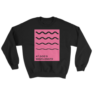 At God's Wavelength Pink on Black Sweatshirt