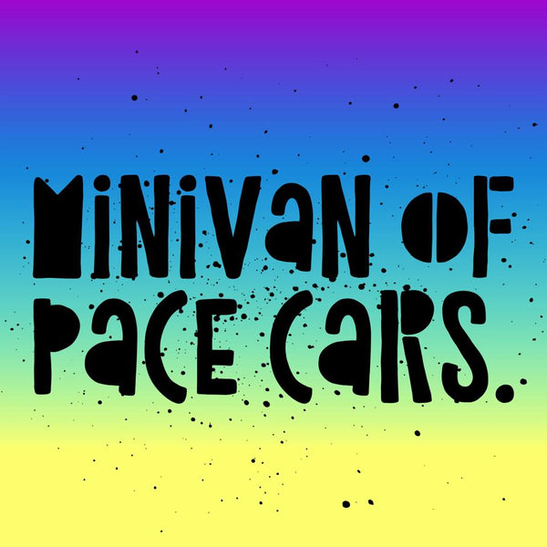 The minivan of pace cars.