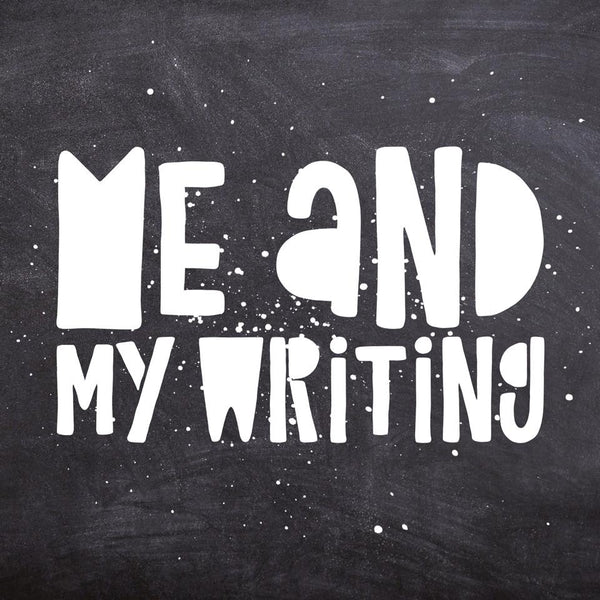Me & my writing