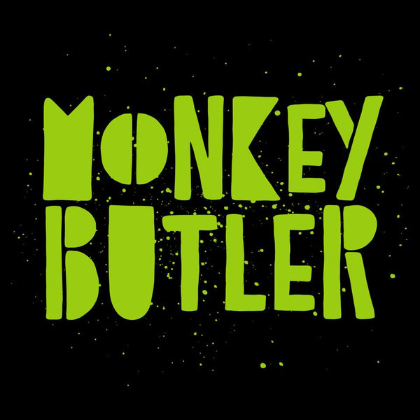 I promise this will make sense... Monkey Butler