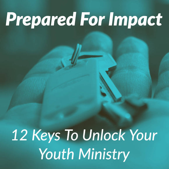 Prepared For Impact: 12 Keys To Unlock You And Your Ministry