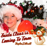 Santa Claus is Coming to Town by Baylee