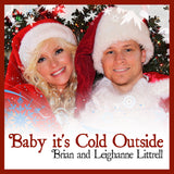 Baby It's Cold Outside - Brian & Leighanne