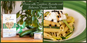 PENNE PASTA with ZUCCHINI and BURRATA