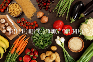 Foods to Boost Energy
