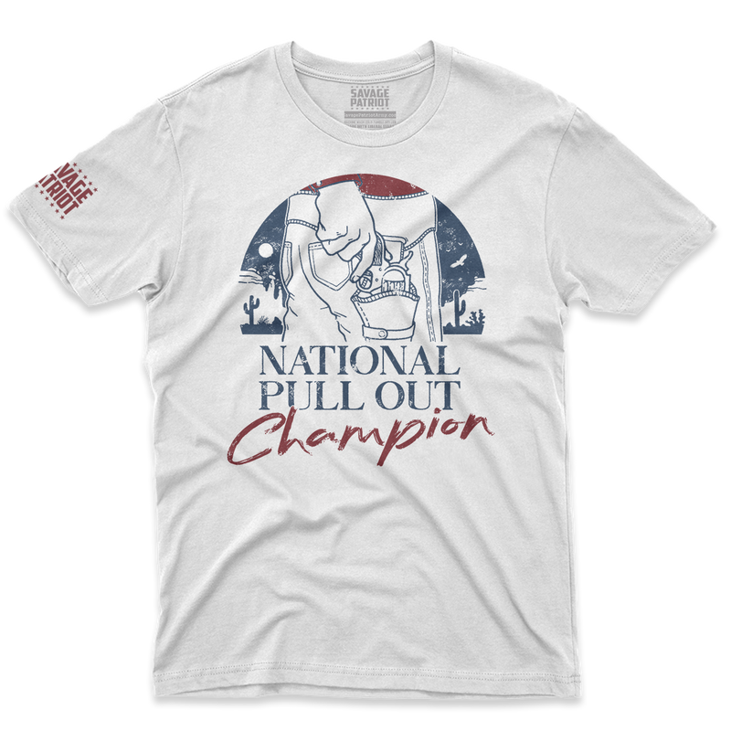National Pull Out Champion Shirt