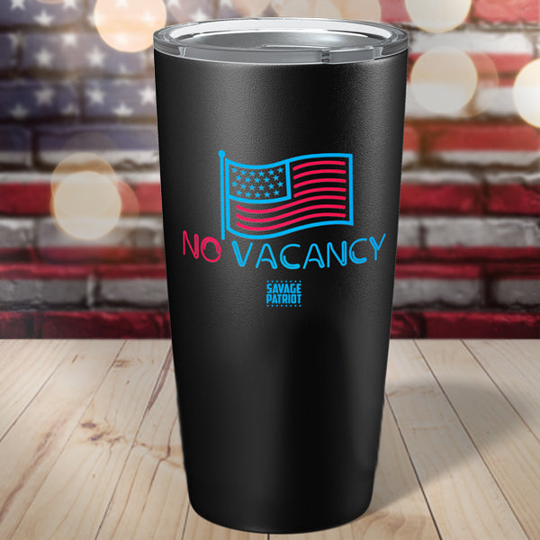 No Vacancy Tumbler 20oz