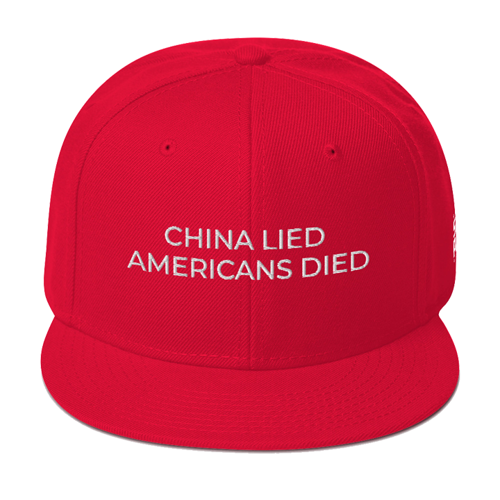 China Lied Americans Died Snap Back Hat