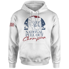 National Pull Out Champion Hoodie