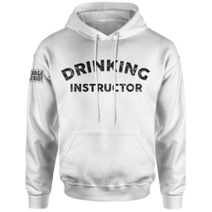 Drinking Instructor Hoodie