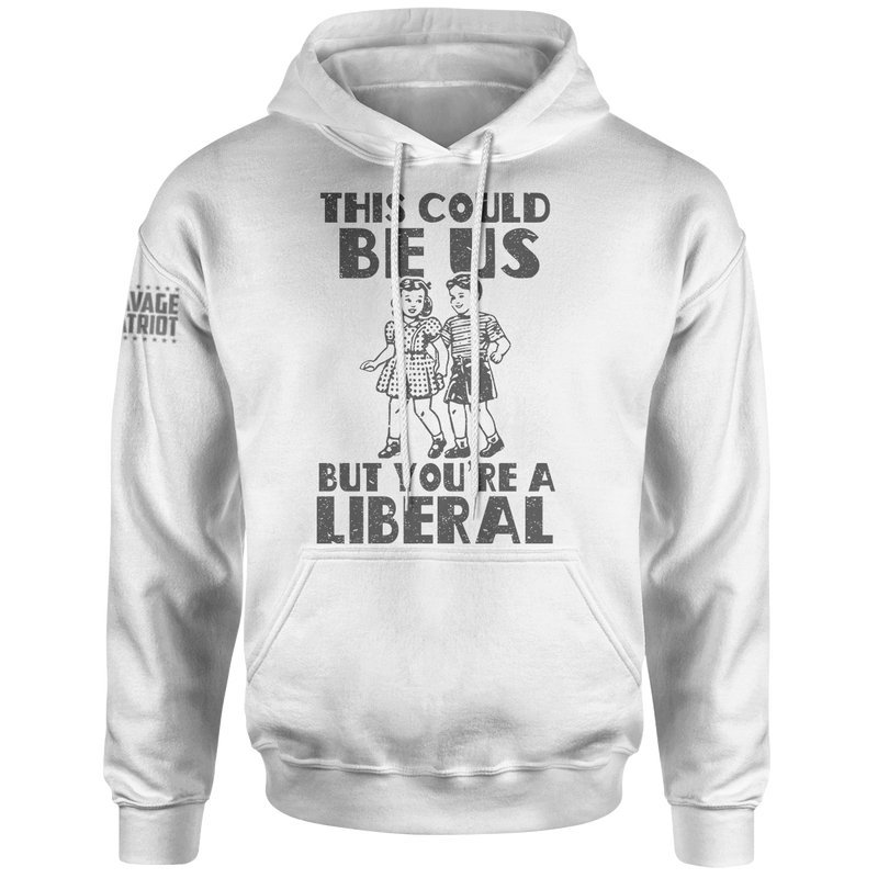 This Could Be Us Hoodie