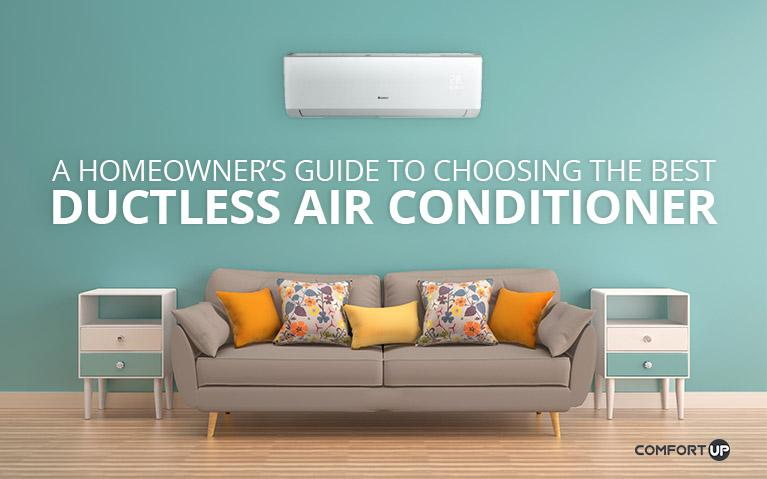 A Homeowner's Guide to Choosing the Best Ductless Air Conditioner