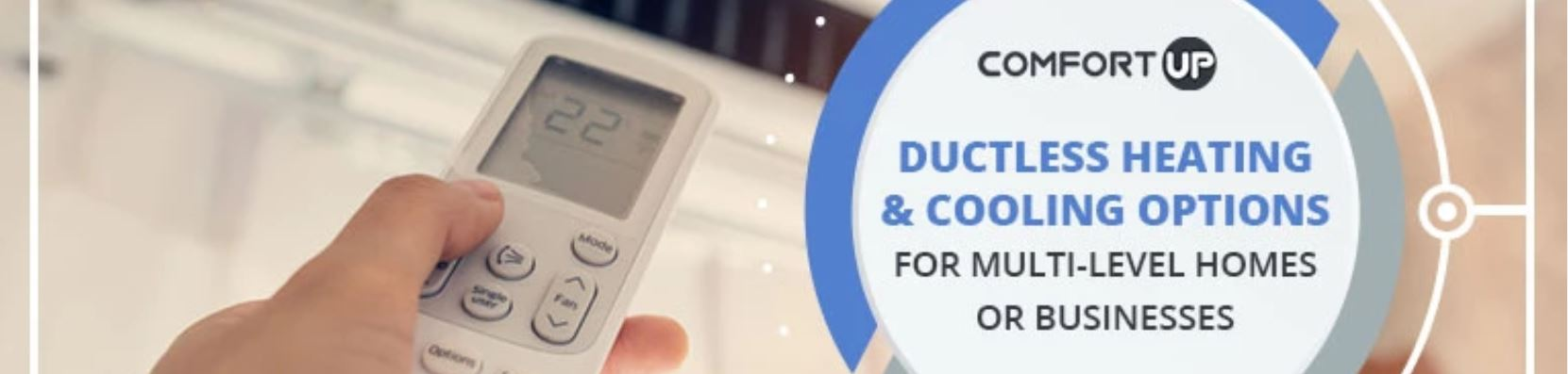 Ductless Heating & Cooling Options for Multi-Level Homes or Businesses