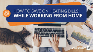 How to Save on Heating Bills While Working from Home