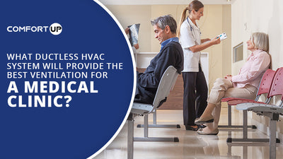 What Ductless HVAC System Provide Best Ventilation Medical Clinic
