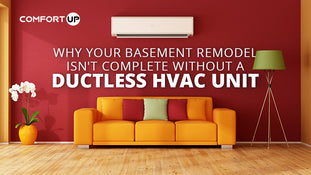Why Your Basement Remodel Isn't Complete Without a Ductless HVAC Unit