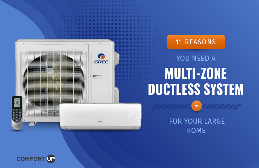 11 reasons you need a multi-zone ductless system