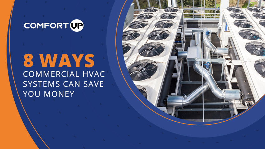 Ways Commercial HVAC Systems Can Save you Money