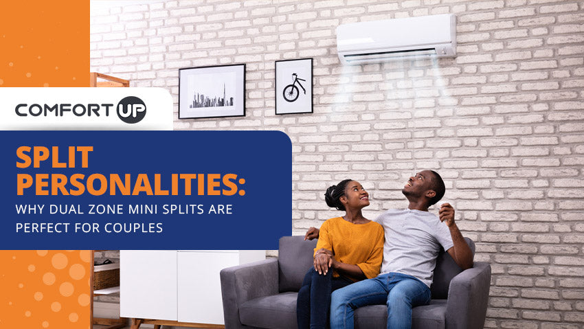 Split Personalities: Why Dual Zone Mini Splits Are Perfect for Couples