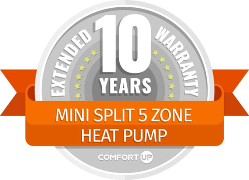 ComfortUp - Mini Split 5 Zone Heat Pump 10 Year Extended Warranty