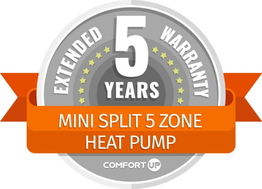 ComfortUp - Mini Split 5 Zone Heat Pump 5 Year Extended Warranty