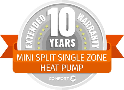 ComfortUp - Mini Split Single Zone Heat Pump 10 Year Extended Warranty