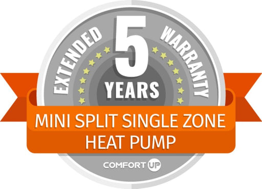 ComfortUp - Mini Split Single Zone Heat Pump 5 Year Extended Warranty