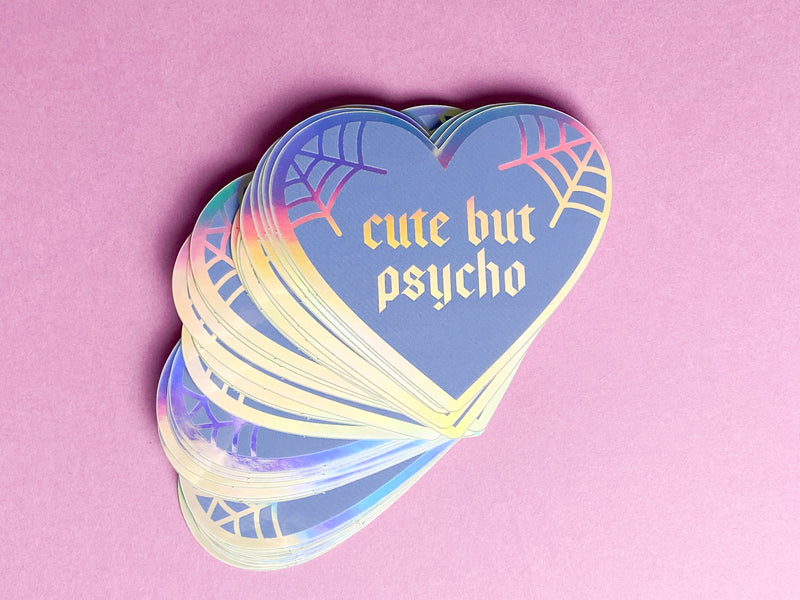 CUTE BUT PSYCHO holographic sticker