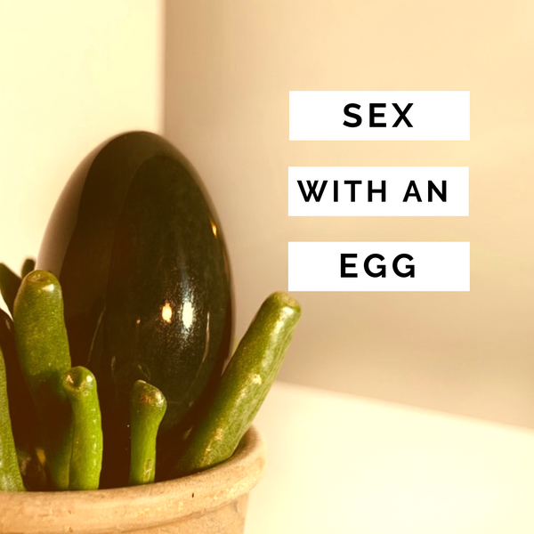 having sex with a yoni egg, jade yoni egg, sacred healing with yoni eggs, pelvic floor strengthening with yoni eggs, crystal eggs