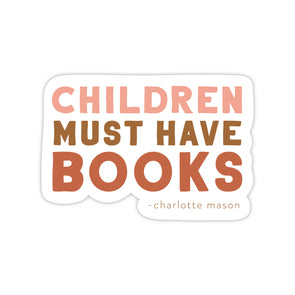Children Must Have Books Sticker