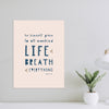 Life and Breath and Everything Art Print | Blush Pink| Pretty Nerdy Press