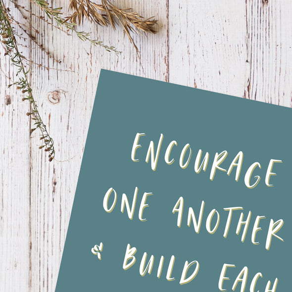 Printable Encouragement Poster | Encourage One Another for Home or Classroom | Pretty Nerdy Press